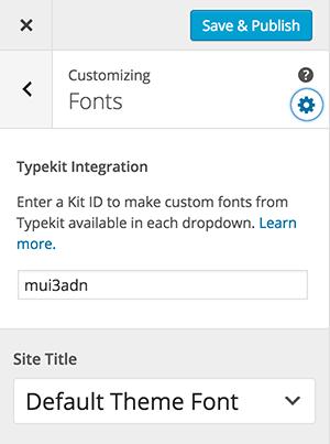 Typekit Customizer Integration
